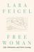 Free Woman: Life, Liberation, and Doris Lessing