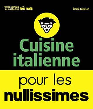 Cuisine italienne pour les Nullissimes