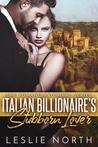 Italian Billionaire's Stubborn Lover (Romano Brothers, #1)