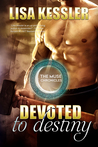 Devoted to Destiny (Muse Chronicles, #5)