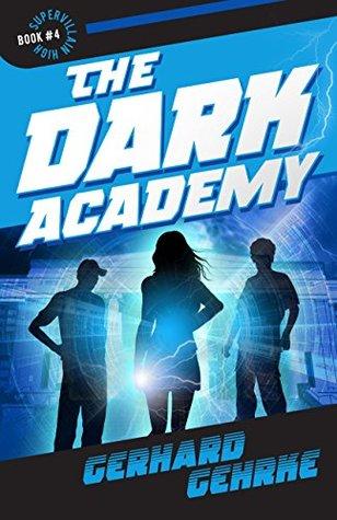 the-dark-academy-supervillain-high-book-4