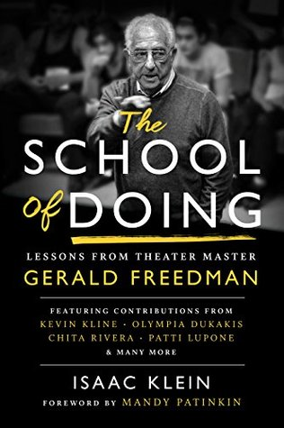 The School of Doing: Lessons from theater master Gerald Freedman