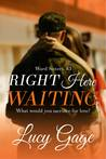 Right Here Waiting (Ward Sisters #3)
