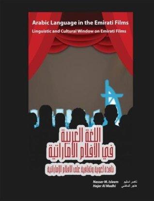 Arabic Language in the Emirati Films, Linguistic and Cultural Window on Emirati Films