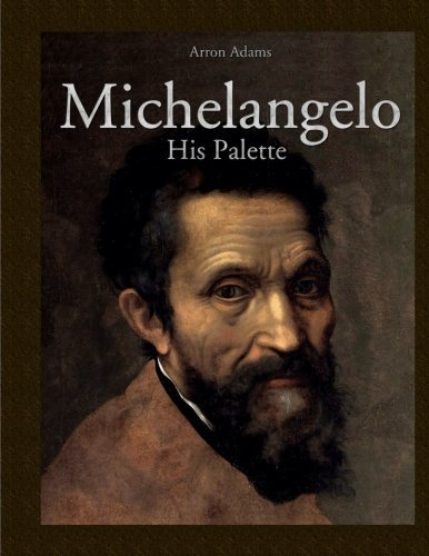 Michelangelo: His Palette