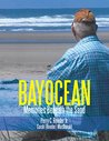 Bayocean: Memories Beneath the Sand
