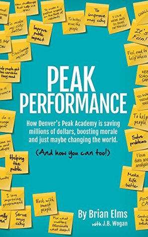 Peak Performance: How Denver's Peak Academy is Saving Money, Boosting Morale and Just Maybe Changing the World.