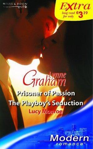 Prisoner of Passion / The Playboy's Seduction (DiRinaldi Brothers, #2)