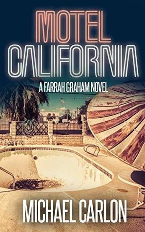 Motel California by Michael Carlon