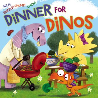 Dinner for Dinos: Gulp, Guzzle, Chomp, Chew