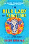 The Cows of Bangalore: Adventures with My Milk Lady