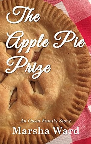 The Apple Pie Prize by Marsha Ward