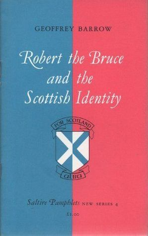 Robert the Bruce and the Scottish Identity
