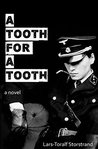 A Tooth for A Tooth: A Novel