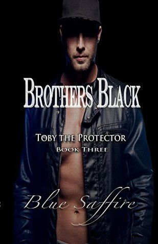 Toby the Protector (Brothers Black #3)