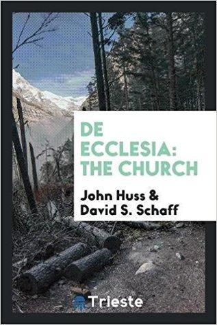 de Ecclesia: The Church