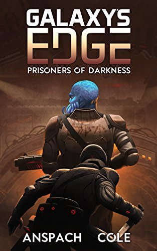 Prisoners of Darkness (Galaxy's Edge #6)