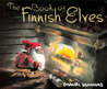 The Book of Finnish Elves by Mauri Kunnas
