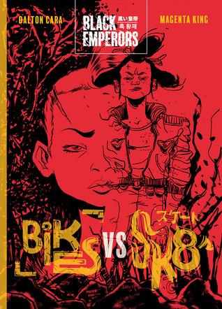 Black Emperors: Bikes vs Sk8s
