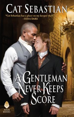 A Gentleman Never Keeps Score (Seducing the Sedgwicks, #2)