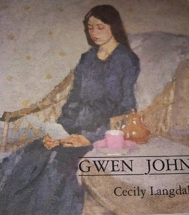 Gwen John: With a Catalogue Raisonne of the Paintings and a Selection of the Drawings