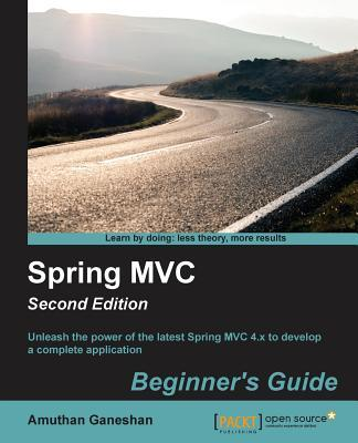 Spring MVC Beginner's Guide - Second Edition
