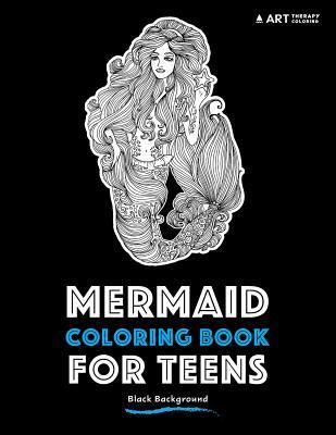 Mermaid Coloring Book for Teens: Black Background
