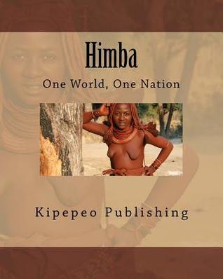 Himba: One World, One Nation
