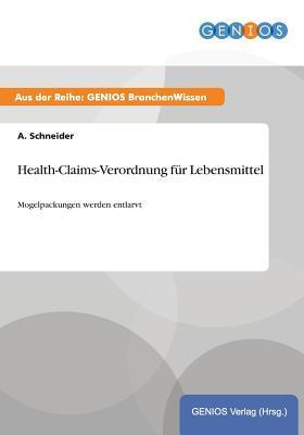 Health-Claims-Verordnung Fur Lebensmittel