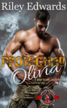Protecting Olivia by Riley Edwards