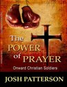 The POWER of PRAYER Onward Christian Soldiers