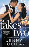 It Takes Two (Bridesmaids Behaving Badly #2)