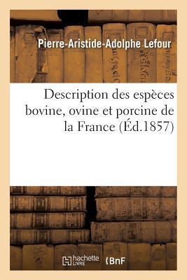 Description Des Espa]ces Bovine, Ovine Et Porcine de La France
