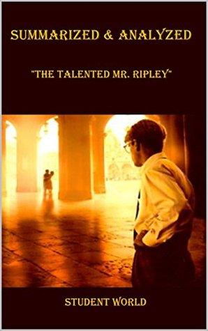 "Summarized & Analyzed: ""The Talented Mr. Ripley"""
