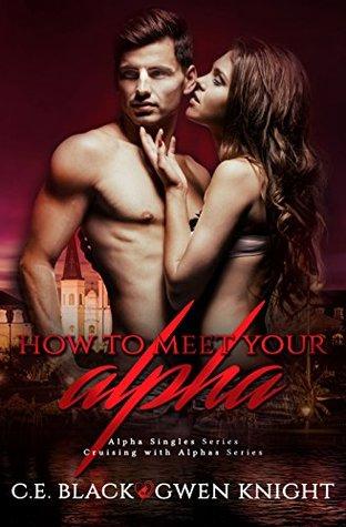 How To Meet Your Alpha (Alpha Singles, #1)