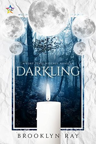 Book Review: Darkling (Port Lewis Witches #1) by Brooklyn Ray