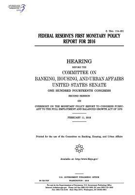 Federal Reserve's First Monetary Policy Report for 2016