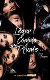 Leger Comme Une Plume... by Zoe Aarsen