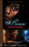 A Promise Togetherness Forever : Piyush and Sunaina's Sanctum (Verma Clan's Sanctum Series)