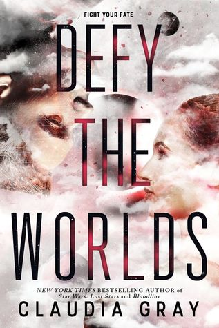 Defy the Worlds (Defy the Stars, #2)