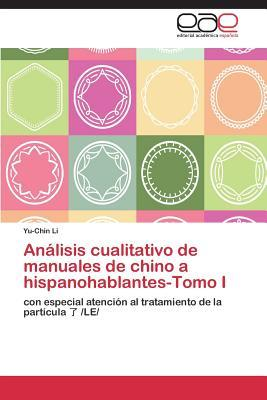 Analisis Cualitativo de Manuales de Chino a Hispanohablantes-Tomo I