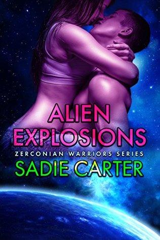 Alien Explosions (Zerconian Warriors, #12)