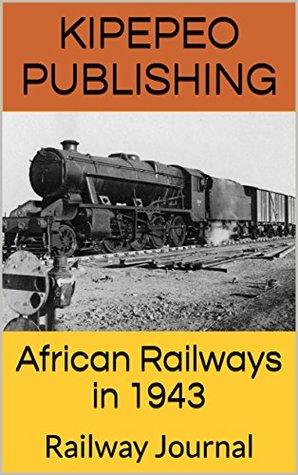 African Railways in 1943: Railway Journal