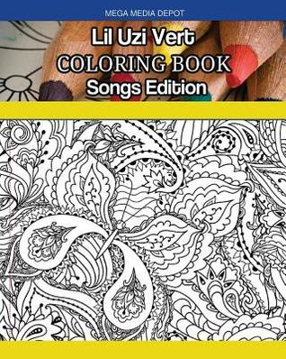 Lil Uzi Vert Coloring Book Songs Edition