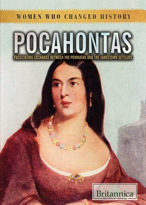 Pocahontas: Facilitating Exchange Between the Powhatan and the Jamestown Settlers