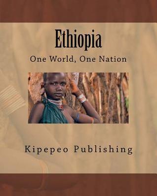 Ethiopia: One World, One Nation