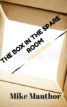 The Box in the Spare Room