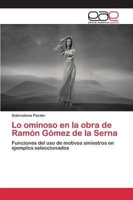 Lo Ominoso En La Obra de Ramon Gomez de La Serna