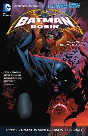 Batman and Robin, Volume 1: Born to Kill