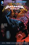 Batman and Robin, Volume 1 by Peter J. Tomasi